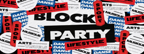 BLOCK PARTY 2018 @PLACE DU FORUM – ANNULATION